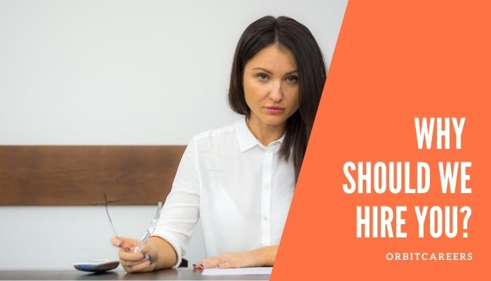 Why Should We Hire You? A Complete Guide And The Best Way to Answer.|With Examples!