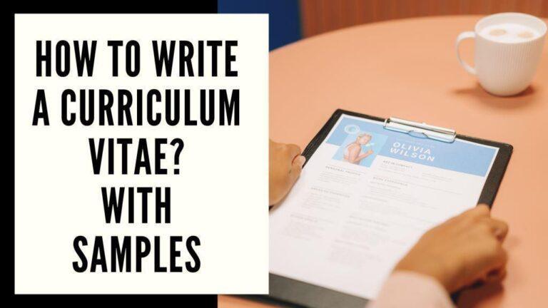 How To Write A Curriculum Vitae, Samples & CV writing Tips