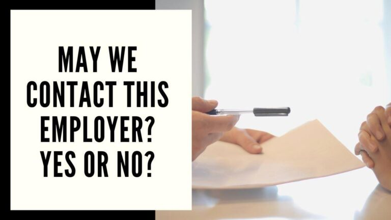 How To Answer May We Contact This Employer?